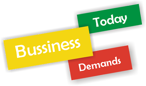 Todays Business Demand